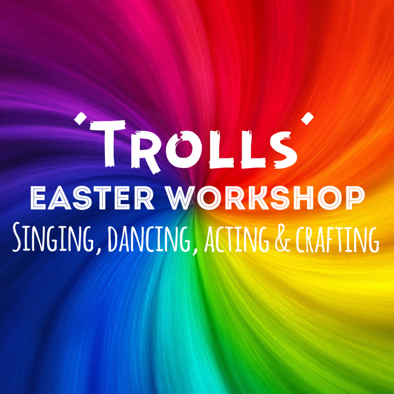 'TROLLS' Easter Workshop
